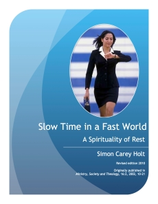 SlowTimeInAFastWorld